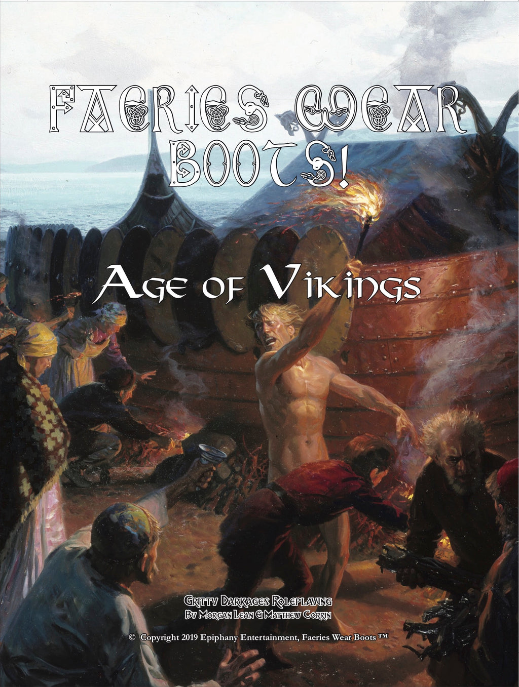 Faeries Wear Boots: Age of Vikings Hardcover Book