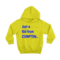 Just a Kid from Compton Hoodie