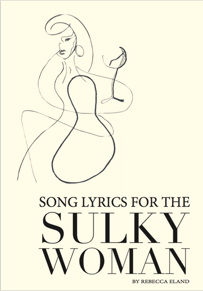 SONG LYRICS FOR THE SULKY WOMAN, E-BOOK