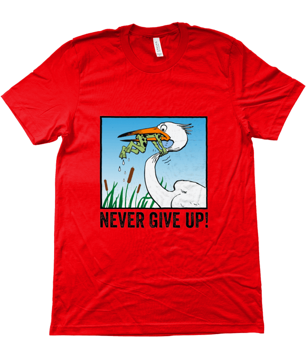 My Hero Buy Suggested Products Red / X-Small Never Give Up Tee