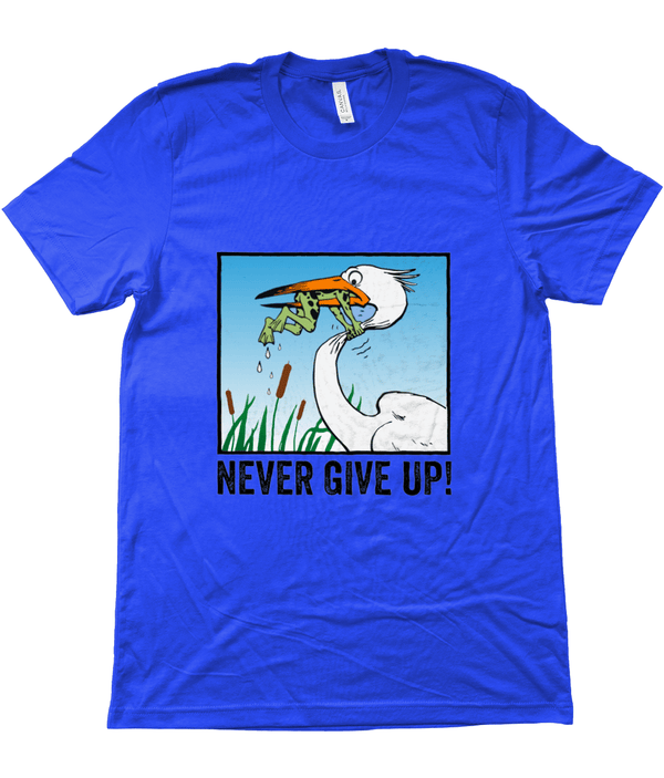 My Hero Buy Suggested Products True Royal / X-Small Never Give Up Tee