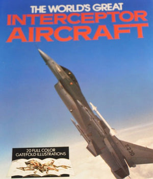 Worlds Great Interceptor Aircraft