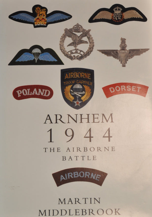 "Arnhem ""1944 The Airborne Battle"""
