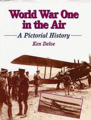 World War One in the Air: A Pictorial History