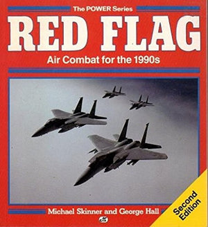 Red Flag: Air Combat for the 1990s