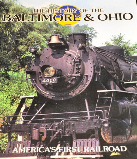 The History of the Baltimore & Ohio Railroad