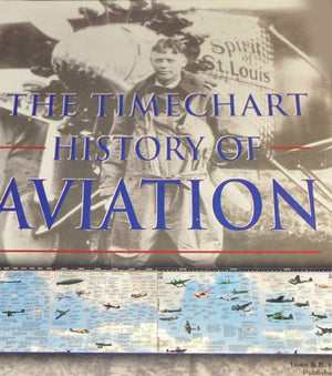 The Timechart History of Aviation