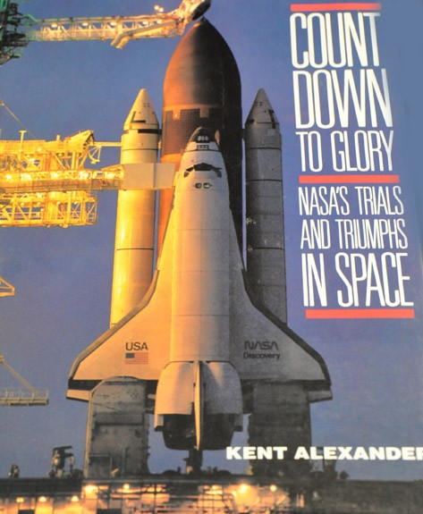 "Count Down to Glory ""NASA's Trials & Triumphs in Space"""