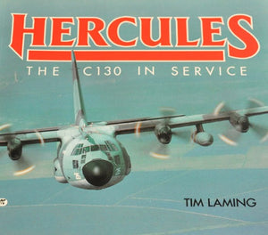 Hercules: The C-130 in Service