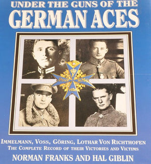 Under the Guns of the German Aces WWI