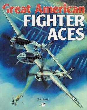 Great American Fighter Aces [Signed]