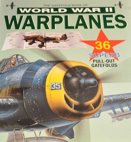 The Gatefold Book of World War II Warplanes