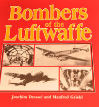 Load image into Gallery viewer, Bombers of the Luftwaffe - Signed: Peltz,Batcher,Hermann