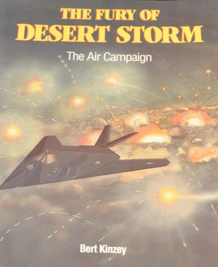 The Fury of Desert Storm: The Air Campaign