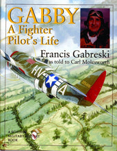 Load image into Gallery viewer, Gabby: A Fighter Pilot's Life