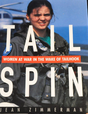 Tailspin: Women at War in the Wake of Tailhook