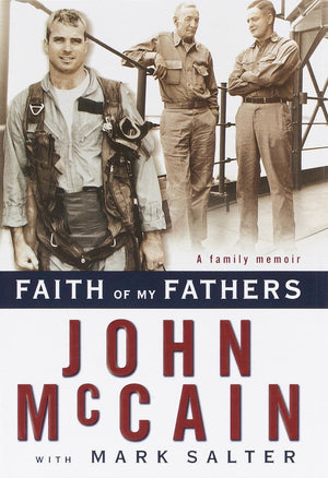 "Faith of My Fathers ""John McCain"""