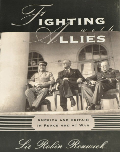 "Fighting with Allies ""America and Britain in Peace and at War"""