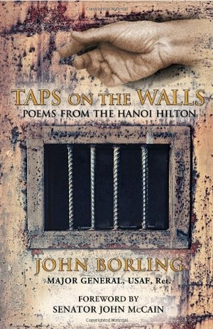 Taps on the Walls: Poems from the Hanoi Hilton