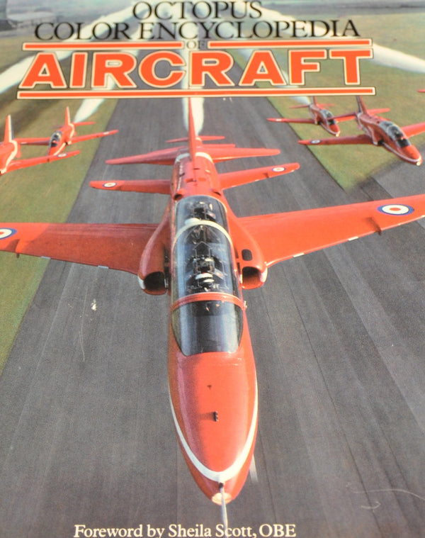 The Octopus Color Encyclopedia of Aircraft
