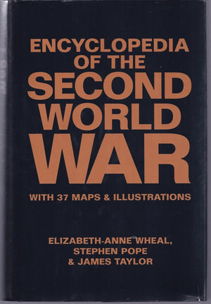 Encyclopedia of The Second World War with 37 Maps & Illustrations