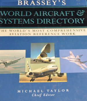 World Aircraft & Systems Directory: The World's Most Comprehensive Aviation Reference Work