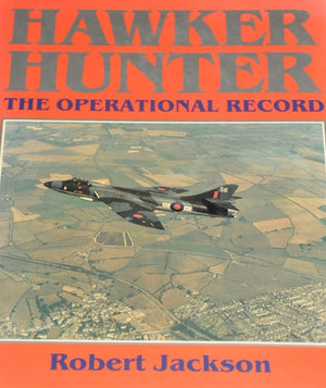 Hawker Hunter: The Operational Record