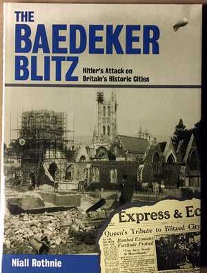 "Baedeker Blitz ""Hitler's Attack on Britain's Historic Cities"""