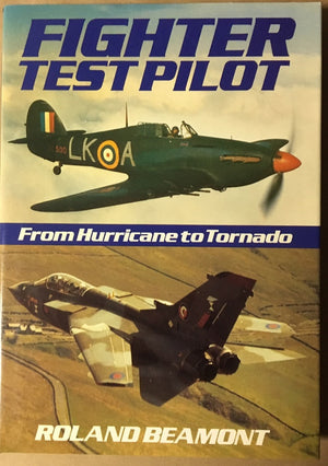 Fighter Test Pilot: From Hurricane to Tornado