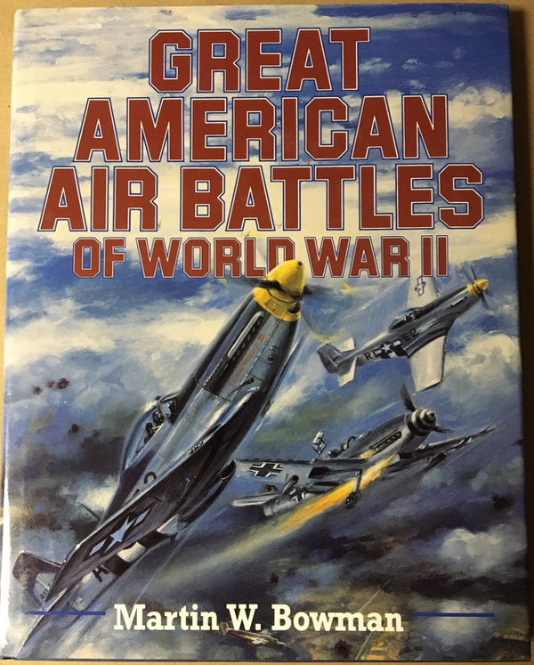 Great American Air Battles of WWII