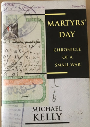 Martyr's Day: Chronicle of a Small War
