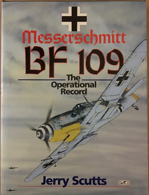 Messerschmitt BF109: The Operational Record