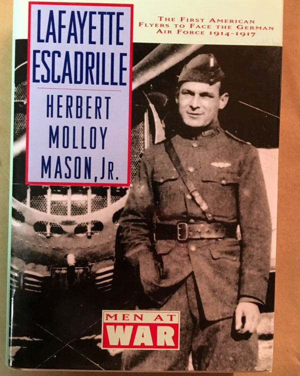 The Lafayette Escadrille (Men at War Series)
