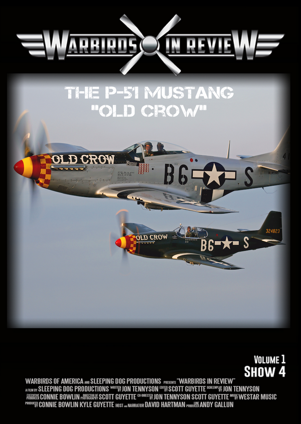 "Warbirds in Review 2014 The P-51 Mustang ""Old Crow"""