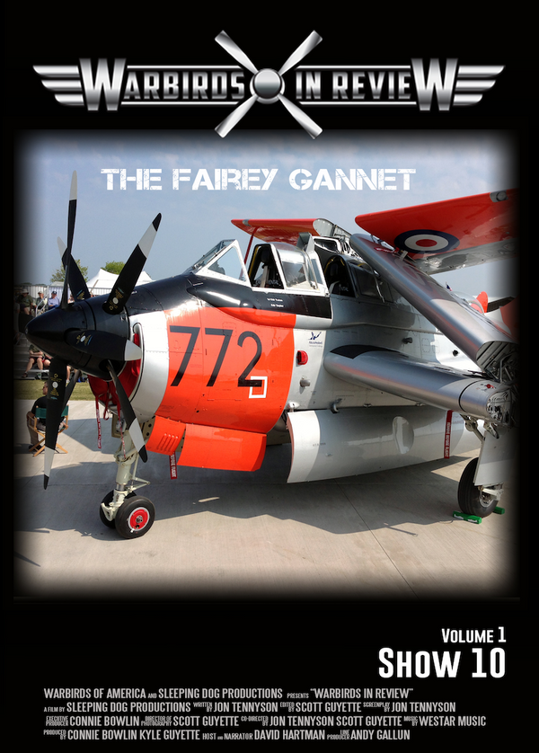 Warbirds in Review 2014 The Fairey Gannet