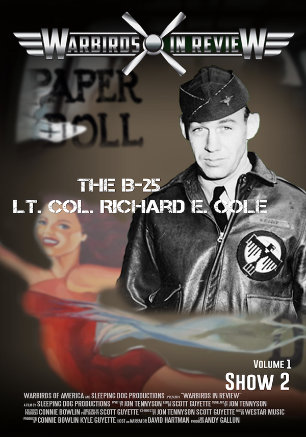 Warbirds in Review 2014 The B-25 Lt. Co. Richard E. Cole