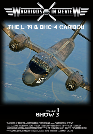 Warbirds in Review 2014 The L-19 & DHC-4 Caribou