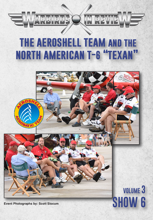 "Warbirds in Review 2016 The Aeroshell Team and the North American T-6 ""Texan"""