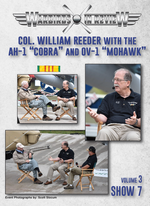 "Warbirds in Review 2016 Col. William Reeder with the AH-1 ""Cobra"" and the OV-1 ""Mohawk"""