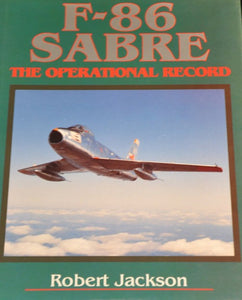 "F-86 Sabre ""The Operational Record"""