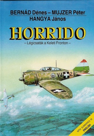 Horrido: Legicsatak a Keleti Fronton (Hungarian and English Edition)