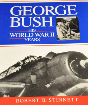 George Bush: His World War II Years