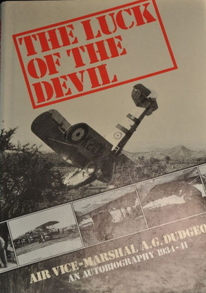 THE LUCK OF THE DEVIL - An Autobiography 1934-41