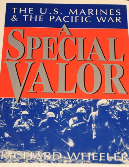 A Special Valor: The US Marines and the Pacific War