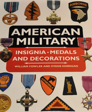 American Military Insignia, Medals and Decorations