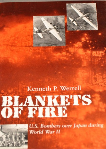 "Blankets of Fire ""U.S. Bombers over Japan during World War II"""