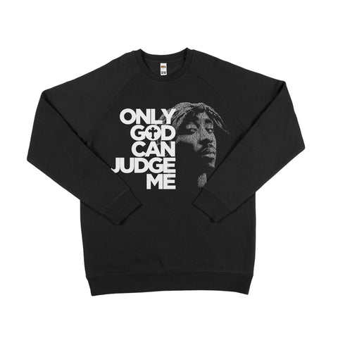 Only God Can Judge Me Sweater