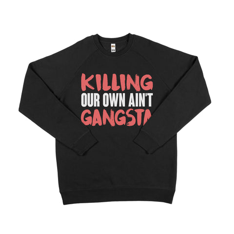 Aint Gangsta Sweater