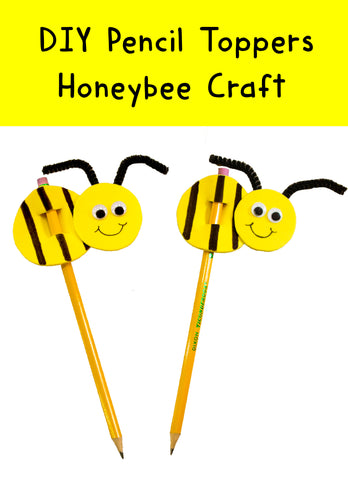 Bee Crafts | Pencil Toppers | Crafts for Kids | Back to School Crafts