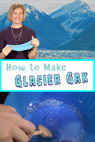 How to Make Gak | Glacier Gak | Science Experiment | Science for Kids | Glaciers